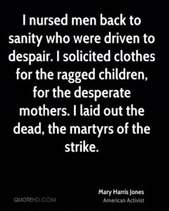 NP_mary-harris-jones-activist-i-nursed-men-back-to-sanity-who-were